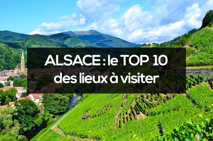 Visiter l'ALSACE : TOP 10 des lieux incontournables en 2020 !